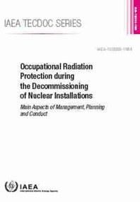 Occupational Radiation Protection During the Decommissioning of Nuclear Installations