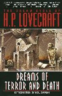The Dream Cycle of H. P. Lovecraft