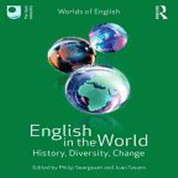 English in the World: History Diversity Change (Paperback)
