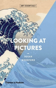 Looking At Pictures (Art Essentials)