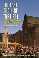 Last Shall Be the First : East European Financial Crisis