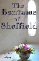 The Bantams of Sheffield