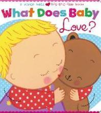 What Does Baby Love?