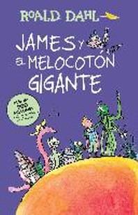James y El Melocotan Gigante / James and the Giant Peach