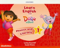Learn English with Dora the Explorer Level. 1: Phonics and Literacy