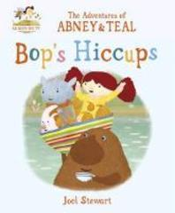 Adventures Of Abney & Teal Bops Hiccups