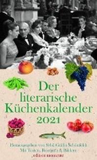 Der literarische Kuechenkalender 2021
