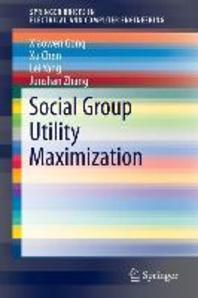 Social Group Utility Maximization