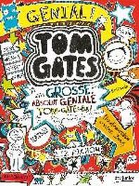 Tom Gates - Das grosse, absolut geniale Tom-Gates-Buch