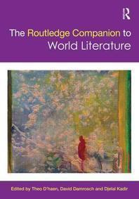 The Routledge Companion to World Literature
