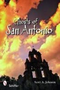 Ghosts of San Antonio
