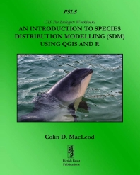 An Introduction To Species Distribution Modelling (SDM) Using QGIS And R