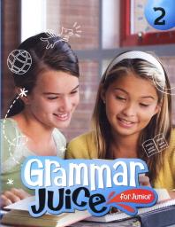 Grammar Juice for Junior. 2