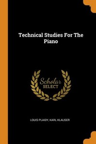 Technical Studies for the Piano