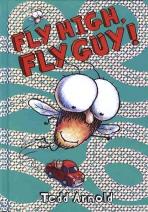 Fly Guy. 5: Fly High Fly Guy