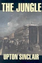 The Jungle by Upton Sinclair, Fiction, Classics