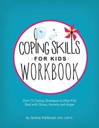 Coping Skills for Kids Workbook