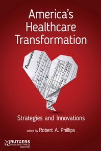 America's Healthcare Transformation