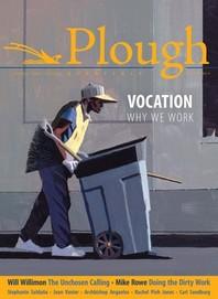 Plough Quarterly No. 22 - Vocation