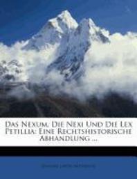 Das Nexum, Die Nexi Und Die Lex Petillia