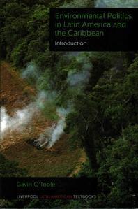 Environmental Politics in Latin America and the Caribbean Volume 1