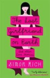 The Last Girlfriend On Earth