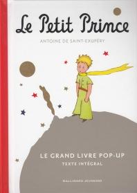 LE PETIT PRINCE - LE GRAND LIVRE POP-UP (LE GRAND LIVRE POP-UP