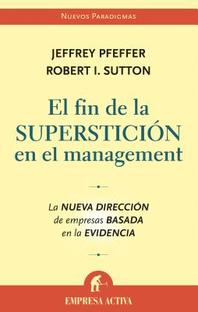 El Fin de la Supersticion en el Management