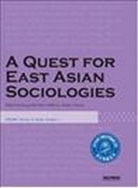 A Quest for East Asian Sociologies