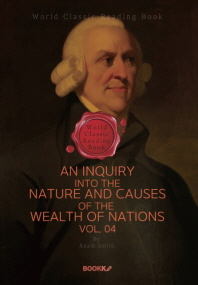 국부론 4부 (애덤 스미스) : An Inquiry into the Nature and Causes of the Wealth of Nations. Vol. 04