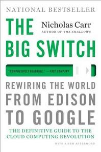 The Big Switch