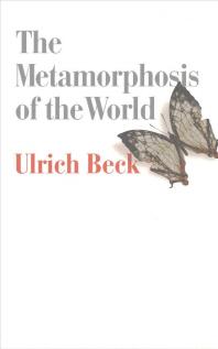 The Metamorphosis of the World
