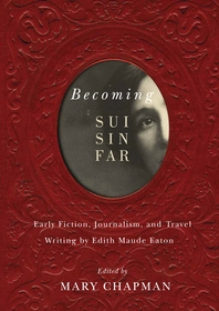 Becoming Sui Sin Far