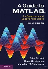 A Guide to Matlab(r)