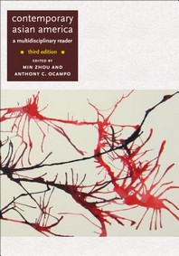 Contemporary Asian America (Third Edition)