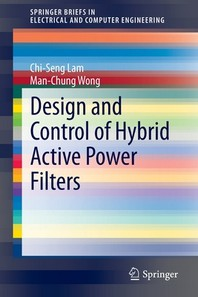 Design and Control of Hybrid Active Power Filters
