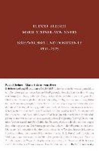Briefwechsel und Dokumente 1901-1925: Rudolf Steiner - Marie Steiner-von Sivers