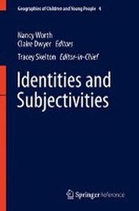 Identities and Subjectivities