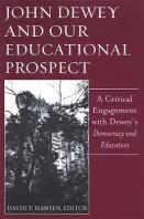 John Dewey and Our Educational Prospect