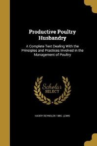 Productive Poultry Husbandry