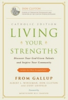 Living Your Strengths - Catholic Edition (2nd Edition)
