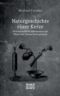 Naturgeschichte einer Kerze