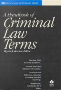 A Dictionary of Criminal Law Terms (Black's Law Dictionary Series)
