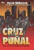 La Cruz y El Pu�al = The Cross and the Switchblade