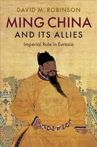 Ming China and Its Allies