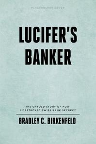 Lucifer's Banker Uncensored