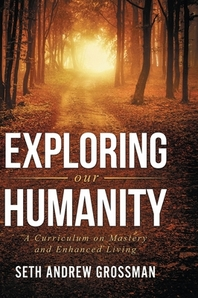 Exploring Our Humanity