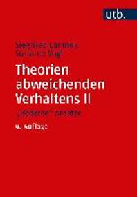 """Theorien abweichenden Verhaltens 2. """"Moderne"""" Ansaetze"""