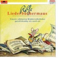 Rolfs Liederbuechermaus. CD