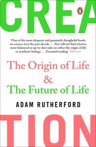Creation  The Origin of Life / The Future of Life